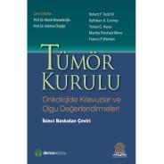 Tümör Kurulu Onkolojide Kılavuzlar ve Olgu Değerlendirmeleri