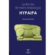 Lydia'da Bir Kent Arkeolojisi Hypaipa