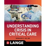 Understanding Crisis In Critical Care