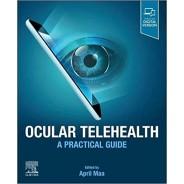Ocular Telehealth A Practical Guide