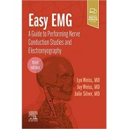 Easy EMG: A Guide to Performing Nerve Conduction Studies and Electromyography