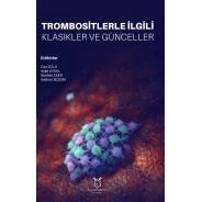 Trombositlerle İlgili Klasikler ve Günceller