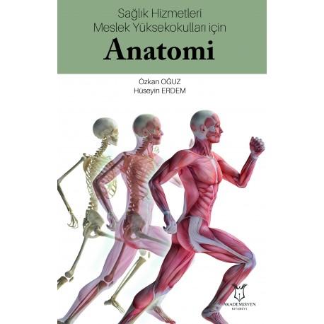 Sağlık Hizmetleri Meslek Yüksekokulları İçin Anatomi