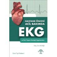 Hastane Öncesi Acil Bakımda EKG ve İleri Yaşam Desteği Uygulamaları
