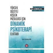Yüksek Düzeyli Kişilik Patolojisi İçin Dinamik Psikoterapi El Kitabı