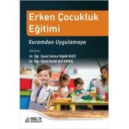 Erken Çocukluk Eğitimi Kuramdan Uygulamaya