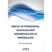 Dental ve Periodontal Hastalıkların Mikrobiyolojisi ve İmmünolojisi