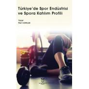 Türkiye'de Spor Endüstrisi ve Spora Katılım Profili