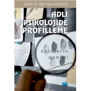 Adli Psikolojide Profilleme - Katillerin Analizi