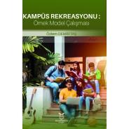 Kampüs Rekreasyonu: Bir Örnek Model Çalışması