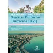 Multidisipliner Yaklaşımlarla Samsun Kültür ve Turizmine Bakış