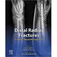 Distal Radius Fractures Evidence-Based Management