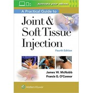 A Practical Guide to Joint & Soft Tissue Injection